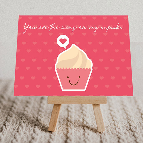 """""""You are the Icing on My Cupcake"""" Message Card"""