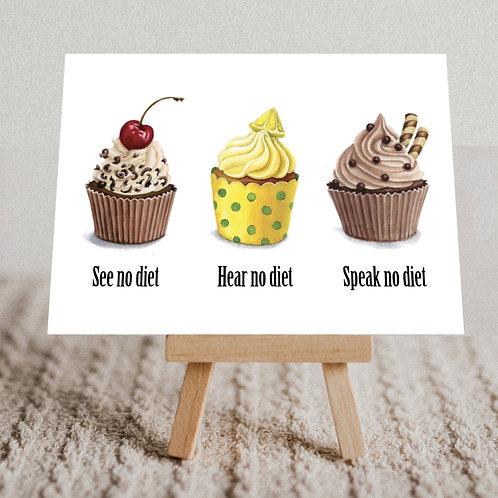 """""""See No Diet, Hear No Diet, Speak No Diet"""" Message Card"""