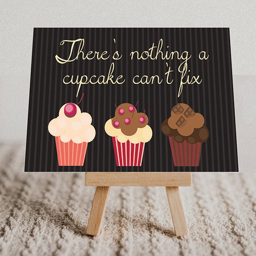 """""""There's Nothing a Cupcake Can't Fix"""" Message Card"""