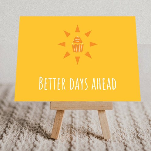 """""""Better Days Ahead"""" Message Card"""