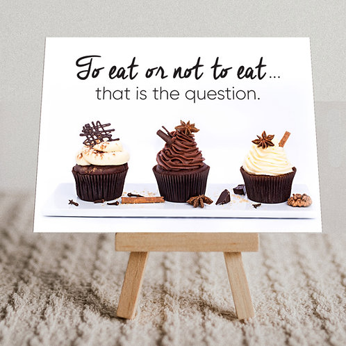 """""""To Eat or Not to Eat"""" Message Card"""