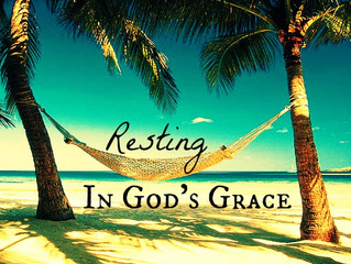 RESTING IN THE GRACE OF GOD