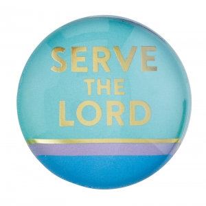 Magnanimous Round Magnet- Serve the Lord
