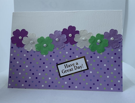 Handmade Have a Great Day Card