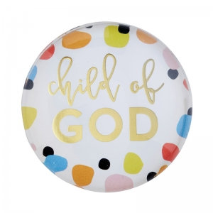 Magnanimous Round Magnet- Child of God