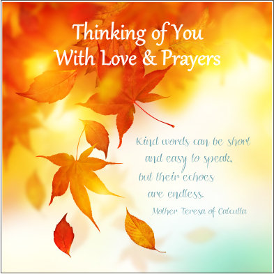 Thinking Of You With Love and Prayers Card
