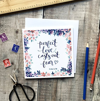 Perfect Love Casts Out Fear Square Card - 1 John 4:18