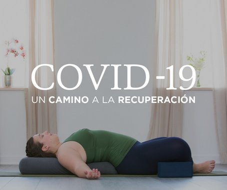 Covid-19: Un camino a la recuperación