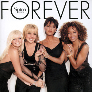 Spice Girls, Spice Forever