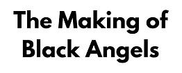 TheMakingOfBlackAngels.png