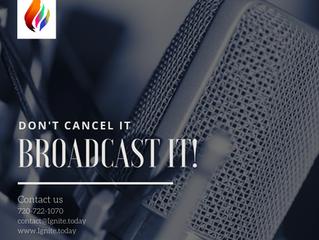 Broadcast!
