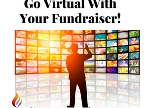 Go Virtual With Your Fundraiser!