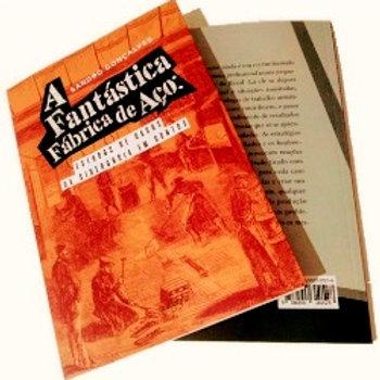 Livro: A Fantástica Fábrica de Aço
