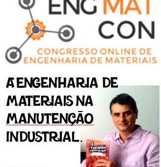 Engenharia de Materiais na Manutenção Industrial