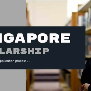 Singapore Government Scholarships For International Students 2021 (Fully Funded)