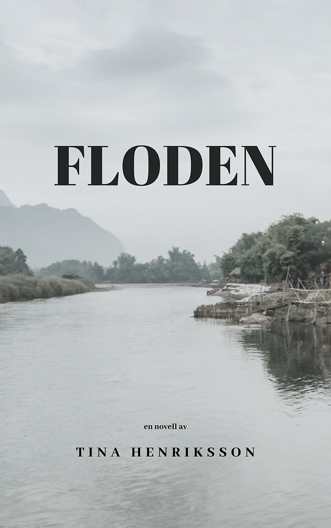 Floden. En novell av Tina Henriksson(1).