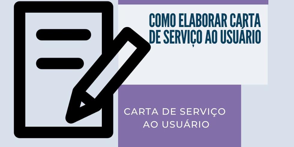 CURSO SOBRE COMO ELABORAR UMA DE CARTA DE SERVIÇOS AO USUÁRIO