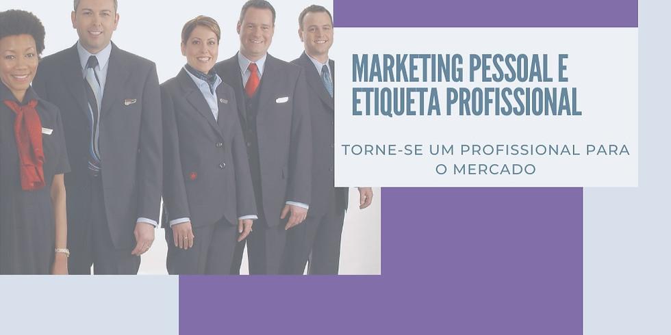 CURSO MARKETING PESSOAL E ETIQUETA PROFISSIONAL