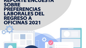 "E-Book ""Reporte Encuesta sobre Preferencias Laborales del Regreso a Oficinas 20221"""