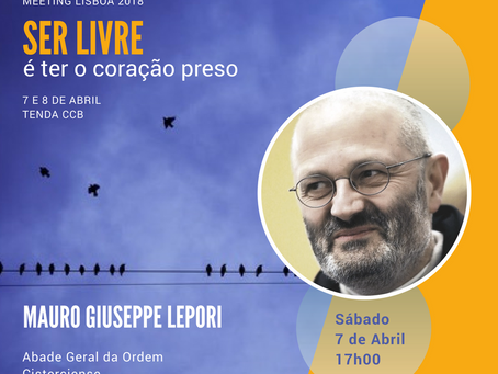 O Abade Geral da Ordem Cisterciense estará no Meeting Lisboa 2018!
