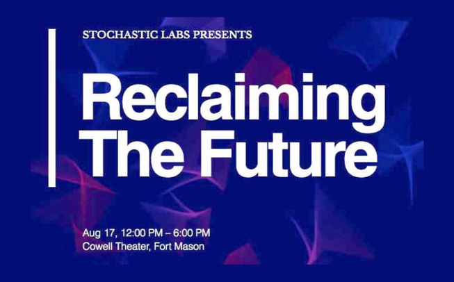 Reclaiming the Future - New Work from Stochastic Labs Fellowship