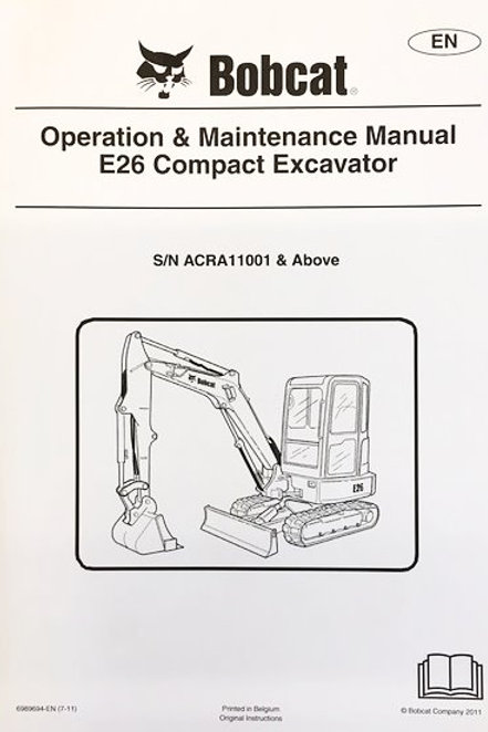 BOBCAT E26 OPERATION/MAINTENANCE MANUAL
