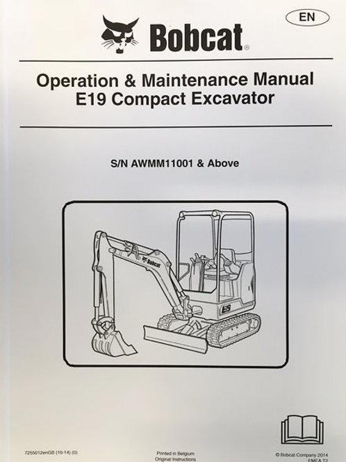 BOBCAT E19 OPERATION/MAINTENANCE MANUAL