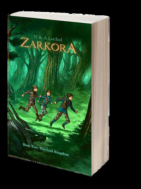 Zarkora #2 The Lost Kingdom (Paperback)