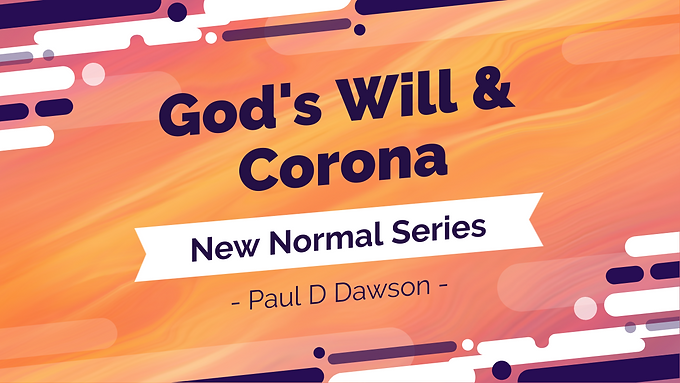 God's Will and Corona