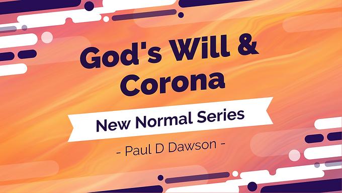 God's Will and Corona