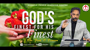 God's finest for His finest