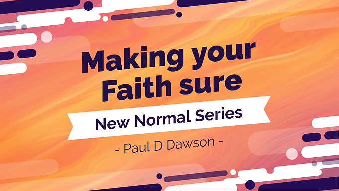 Making your faith sure
