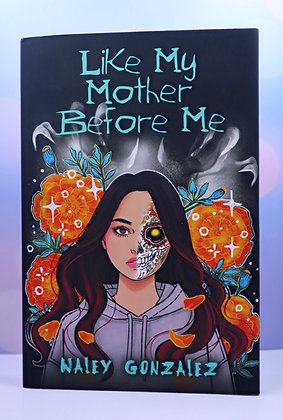 Like My Mother Before Me - Signed Edition