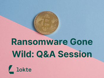 Ransomware Gone Wild: Q&A Session
