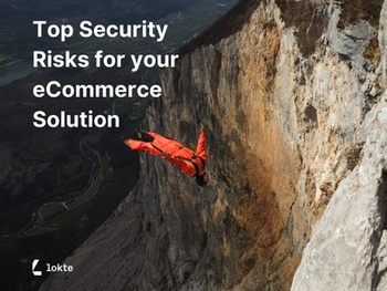 Top Security Risks For Your eCommerce Solution