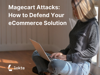 Magecart Attacks: How to Defend Your eCommerce Solution