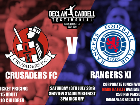 A RANGERS XI travel to Belfast on Saturday, July 13 (3pm KO) for Crusaders' player Declan Caddell