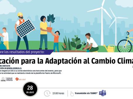 """Cierre del proyecto: """"Educación para la Adaptación al Cambio Climático"""""""