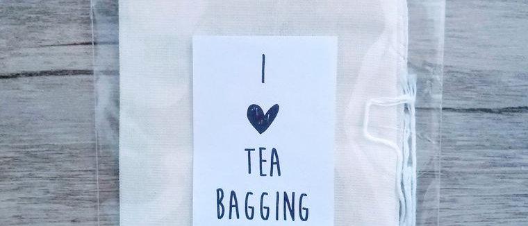 I (Heart) Tea Bagging