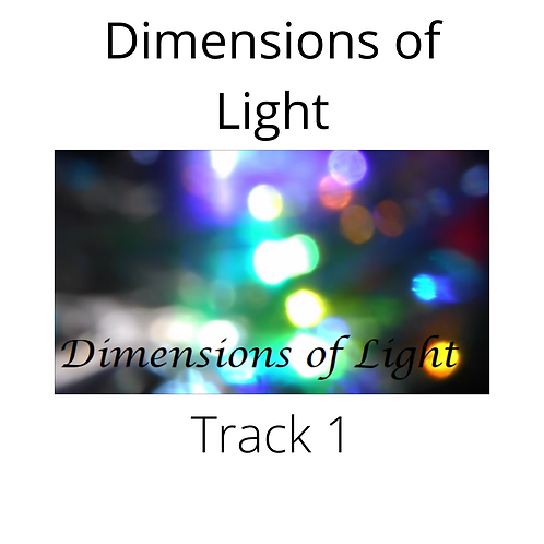 Track 1 'Dimensions of Light'