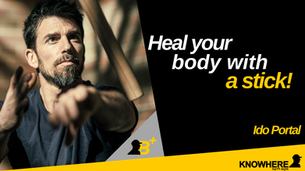 Ido Portal | Heal your body with a stick!