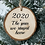 Thumbnail: Rustic 2020 The year we stayed home log disc bauble
