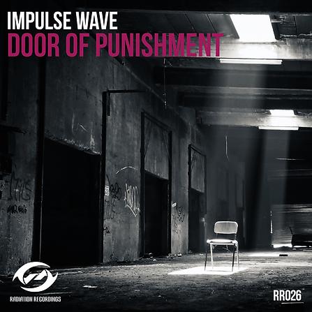 Impulse Wave - Door of Punishment RR026-