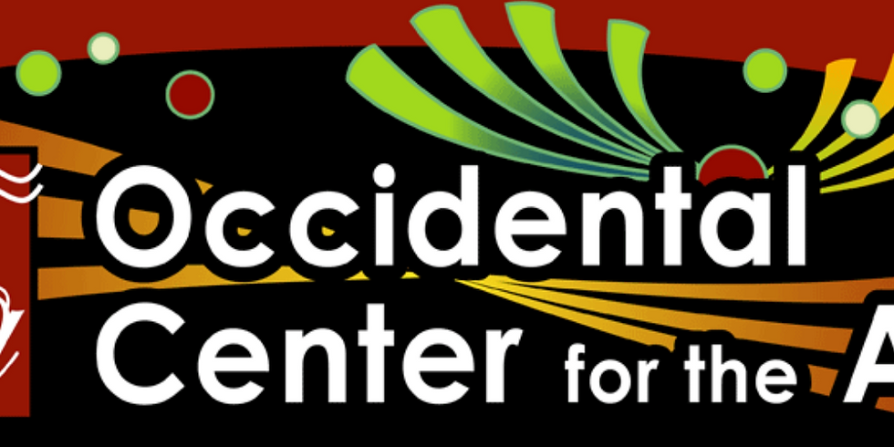Occidental Center for the Arts Virtual Variety Show