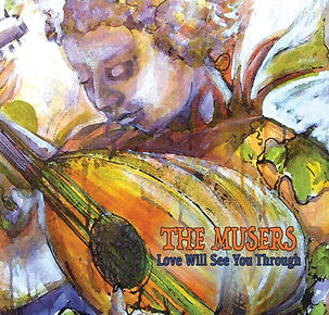 The Musers: Love Will See You Through