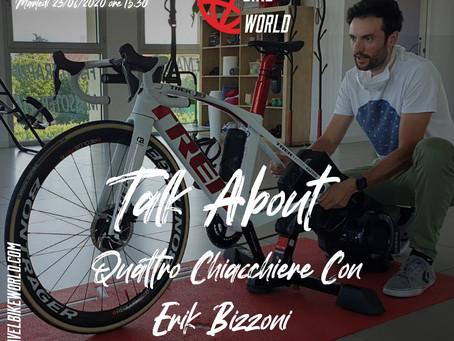Talk About... Quattro Chiacchiere Con Erik Bizzoni (Fisioterapista - Biomeccanico)