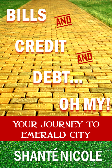 BILLS AND CREDIT AND DEBT...OH MY!