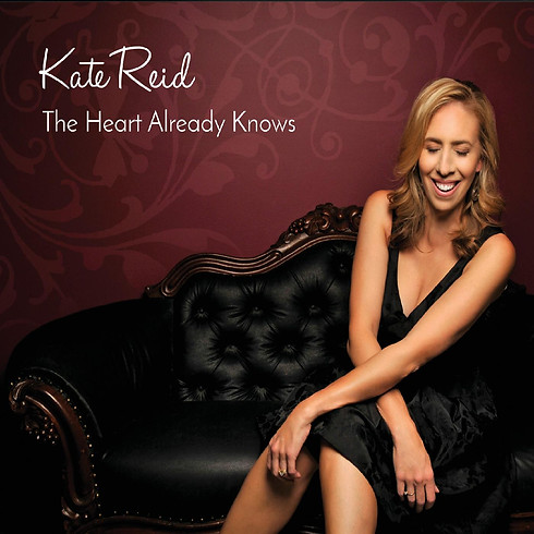"""Kate Reid CD Release """"The Heart Already Knows"""""""