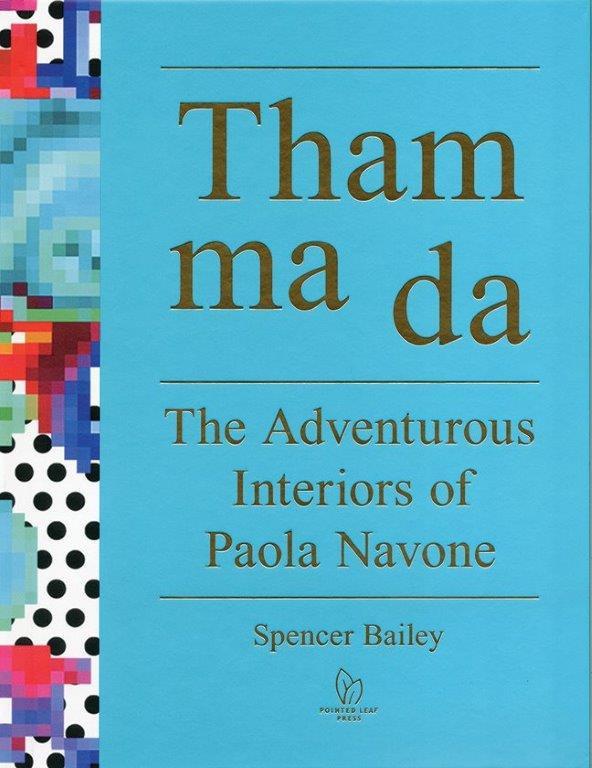 Tham ma da: Adventure Interiors of Paola Navone