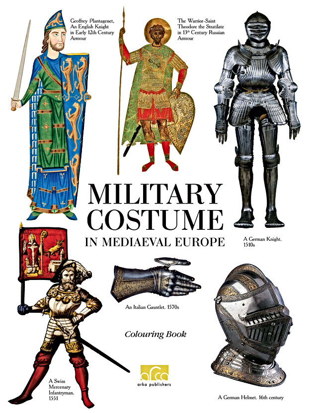 Military Costume In Medieval Europe